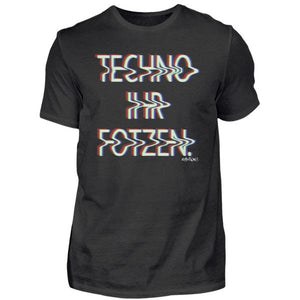 Techno Ihr F*tzen - Rave On!® - Herren Shirt-Herren Basic T-Shirt-Rave-On!