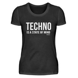 TECHNO IS A STATE OF MIND - Rave On!® - Damenshirt-Damen Basic T-Shirt-Rave-On!