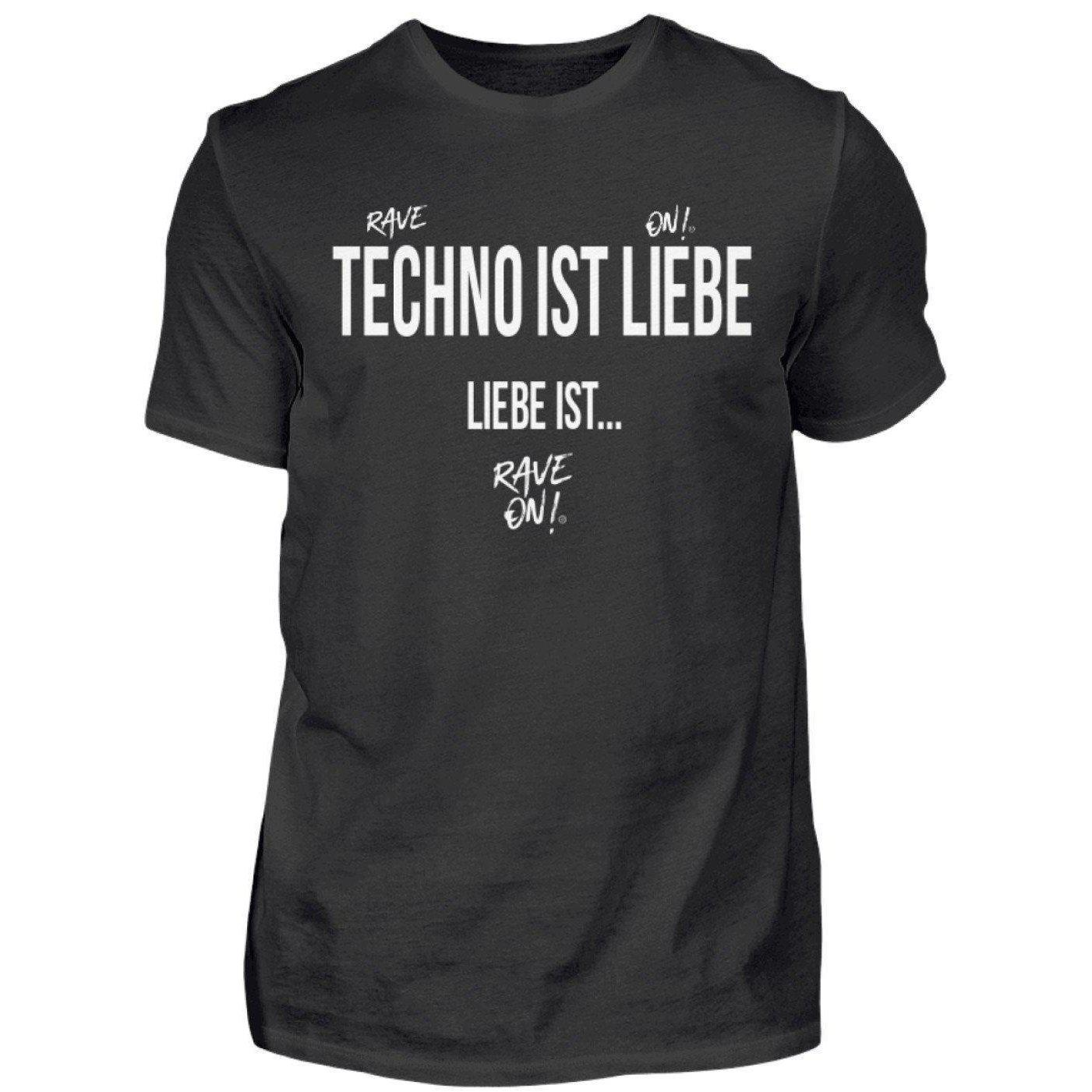 Techno is ... love is Rave On!® Shirt - Men's Shirt Men's Basic T-Shirt Black / S - Rave On!® the club & techno scene shop for cool young fashion streetwear style & fashion outfits + sexy festival 420 stuff