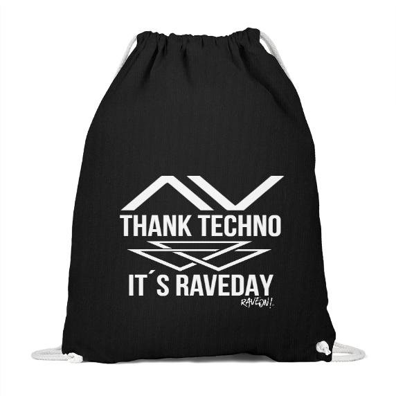 THANK TECHNO IT´S RAVEDAY - Rave On!® - Baumwoll Gymsac Baumwoll Gymsac Black / 37cm-46cm - Rave On!® der Club & Techno Szene Shop für Coole Junge Mode Streetwear Style & Fashion Outfits + Sexy Festival 420 Stuff