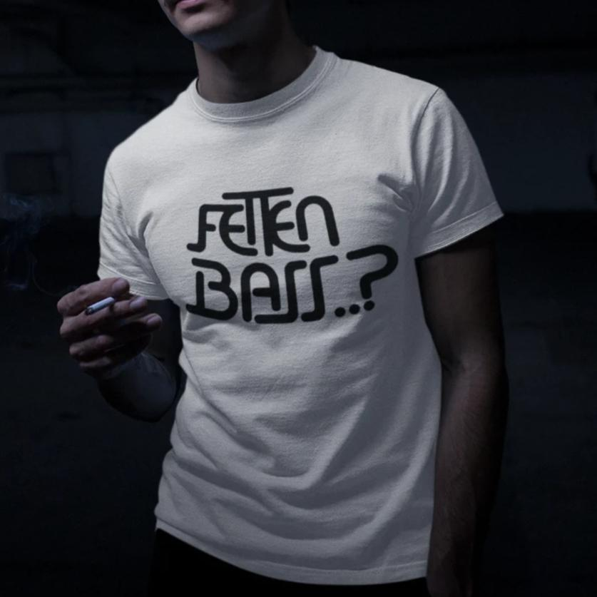 FETTEN BASS..? - Herren Shirt Herren Basic T-Shirt - Rave On!® der Club & Techno Szene Shop für Coole Junge Mode Streetwear Style & Fashion Outfits + Sexy Festival 420 Stuff