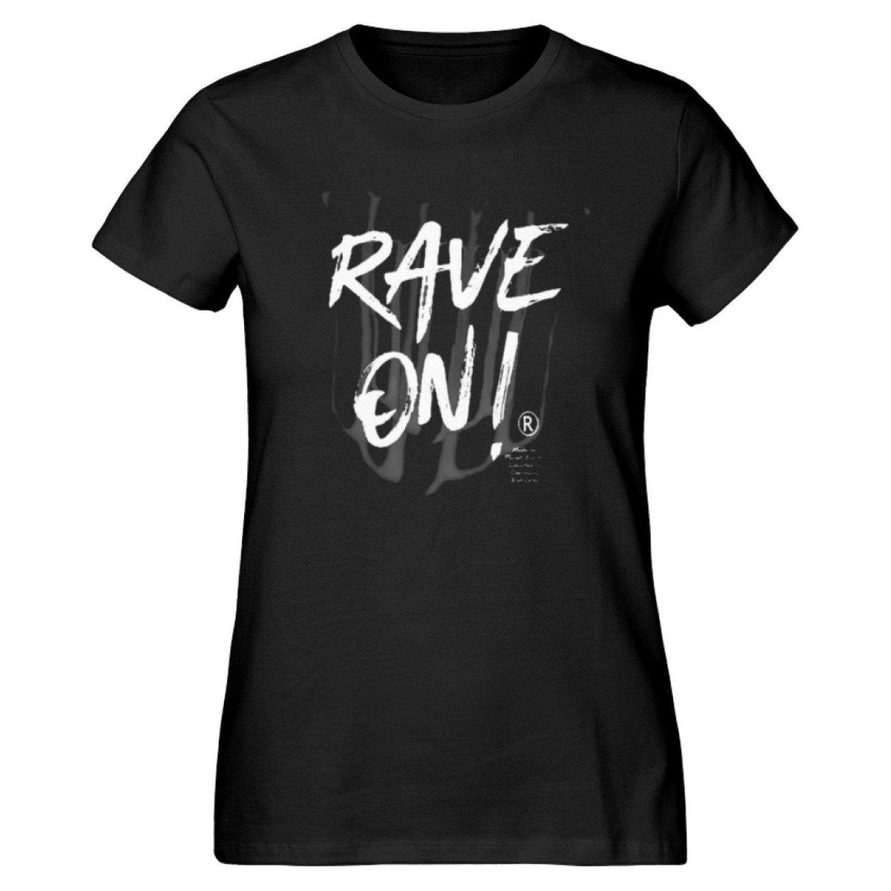 Rave On!® - Made On Planet Earth B2k20 - Damen Premium Organic Shirt-Damen Premium Organic Shirt ST/ST-Black-M-Rave-On! I www.rave-on.shop I Deine Rave & Techno Szene Shop I brand, Design - Rave On!® - Made On Planet Earth B2k20, marke, on, rave, raver, techno - Sexy Festival Streetwear , Clubwear & Raver Style