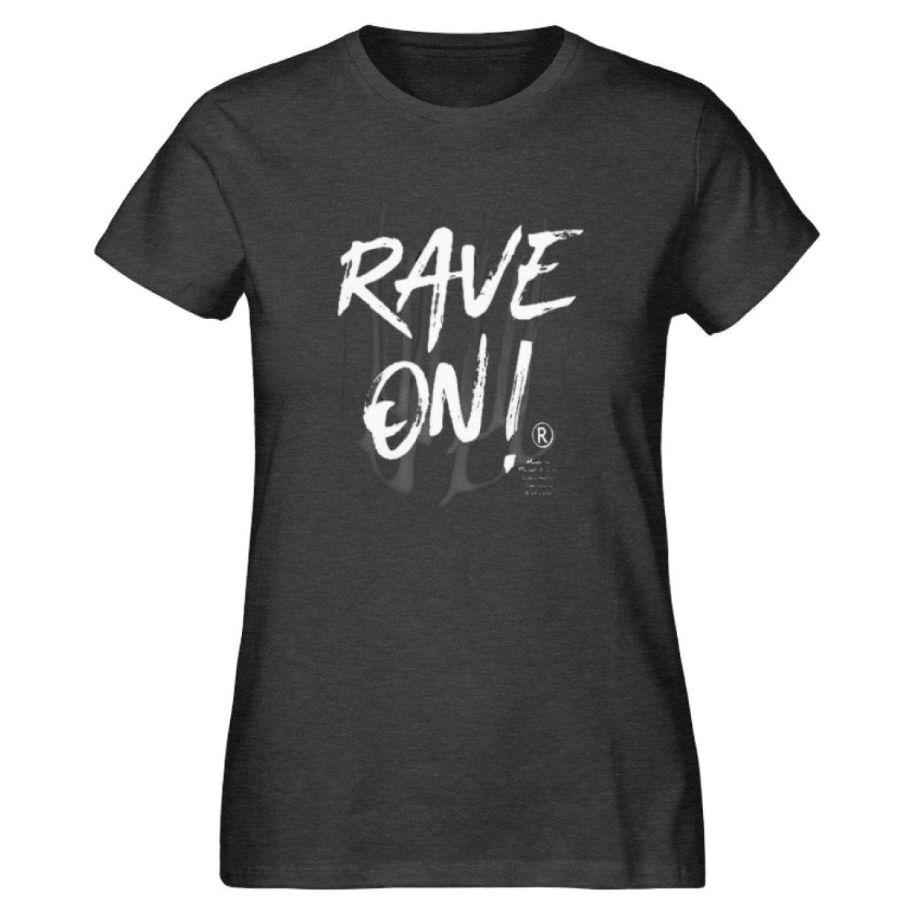 Rave On!® - Made On Planet Earth B2k20 - Damen Premium Organic Shirt-Damen Premium Organic Shirt ST/ST-Dark Heather Grey-M-Rave-On! I www.rave-on.shop I Deine Rave & Techno Szene Shop I brand, Design - Rave On!® - Made On Planet Earth B2k20, marke, on, rave, raver, techno - Sexy Festival Streetwear , Clubwear & Raver Style
