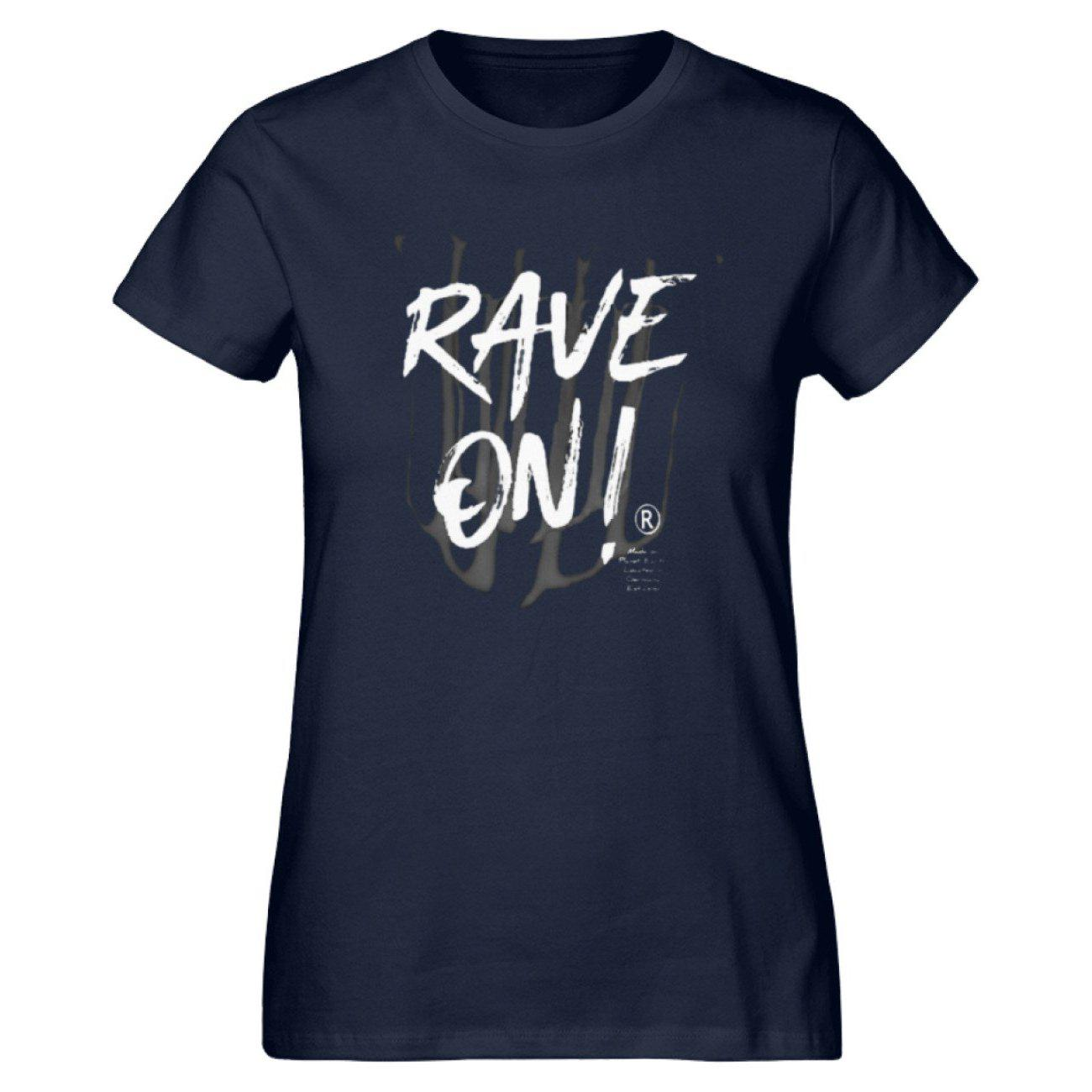Rave On!® - Made On Planet Earth B2k20 - Damen Premium Organic Shirt-Damen Premium Organic Shirt ST/ST-French Navy-M-Rave-On! I www.rave-on.shop I Deine Rave & Techno Szene Shop I brand, Design - Rave On!® - Made On Planet Earth B2k20, marke, on, rave, raver, techno - Sexy Festival Streetwear , Clubwear & Raver Style