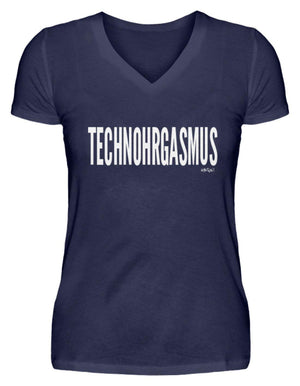 TECHNOHRGASMUS - Rave On! - V-Neck Damenshirt-V-Neck Damenshirt-Navy-S-Rave-On! I www.rave-on.shop I Deine Rave & Techno Szene Shop I Design - TECHNOHRGASMUS - Rave On!, on, rave, raver, tech, techno, Tekk - Sexy Festival Streetwear , Clubwear & Raver Style