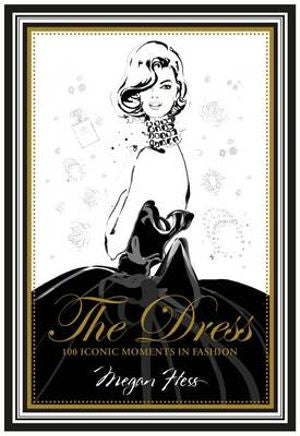 The Dress by Megan Hess