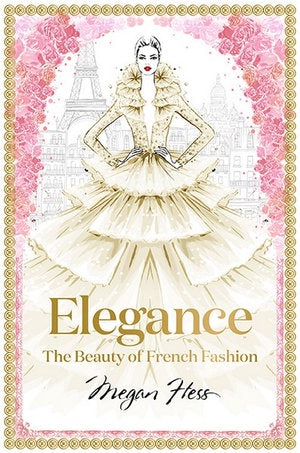 Elegance Book by Megan Hess