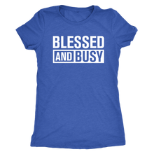 Load image into Gallery viewer, Blessed And Busy Tee