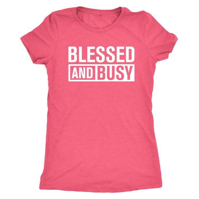 Blessed And Busy Tee