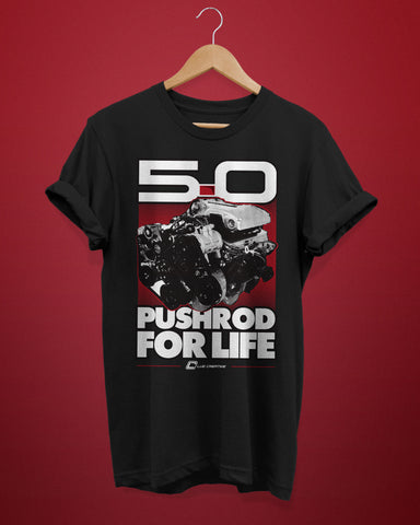 Pushrod For Life Shirt