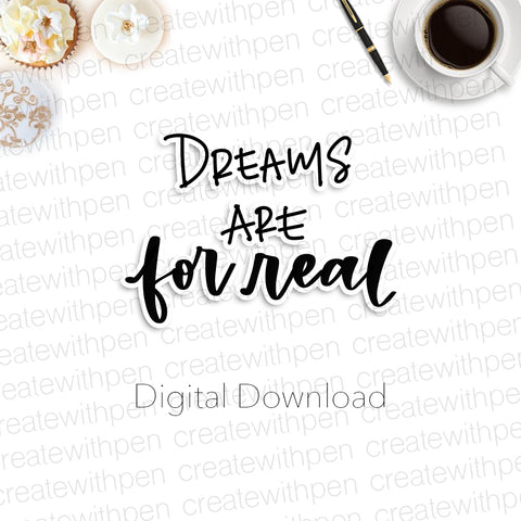 Digital: Dreams are for Real