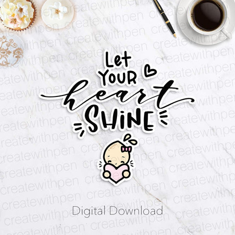 Digital: Let Your Heart Shine