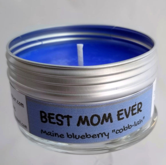 brilliant blue wax, Best Mom Ever (blueberry cobbler scent) Intentionally Inappropriate travel candles by Soulmate Scents