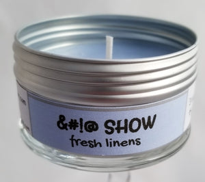 S%&* Show! (Fresh linens) Soulmate Scents Travel Candle FREE SHIPPING!