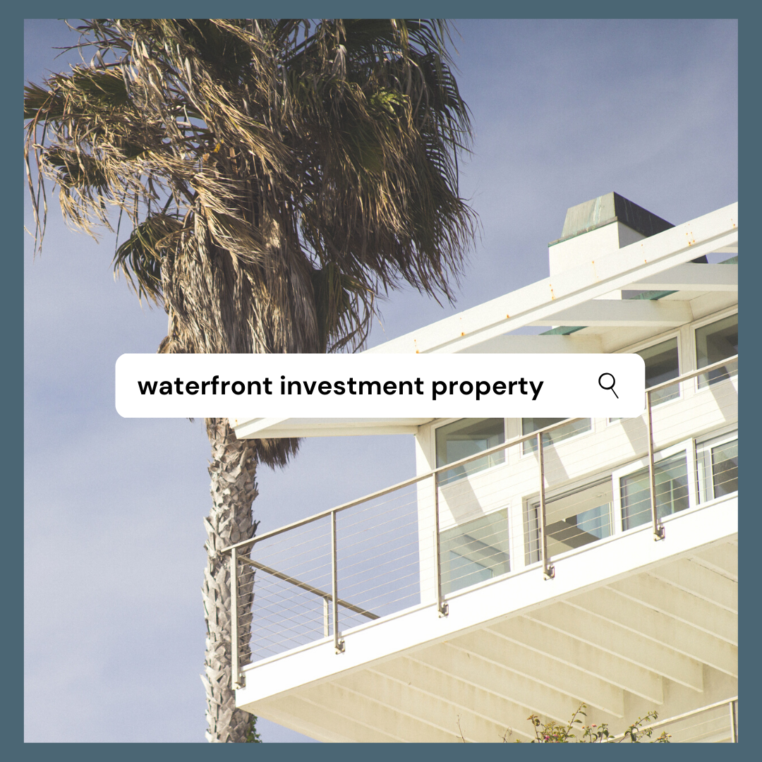 Waterfront Investment Property