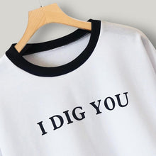 Load image into Gallery viewer, 'I DIG YOU' Sweatshirt