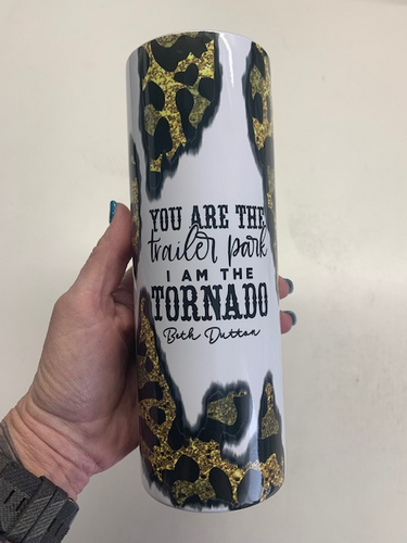 I don't speak dip shit, trailer park tornado sublimation tumbler