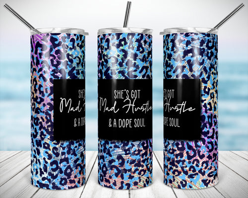 She got mad hustle and a dope soul sublimation tumbler