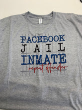 Load image into Gallery viewer, Facebook Jail inmate, repeat offender funny t shirt