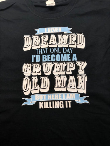 Grumpy old man t shirt, gift for dad or grandpa