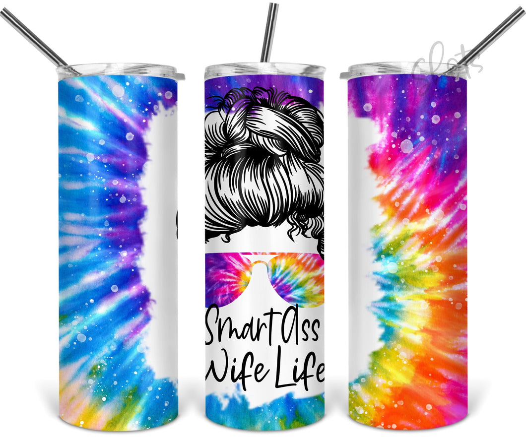Smart ass wife life sublimation tumbler