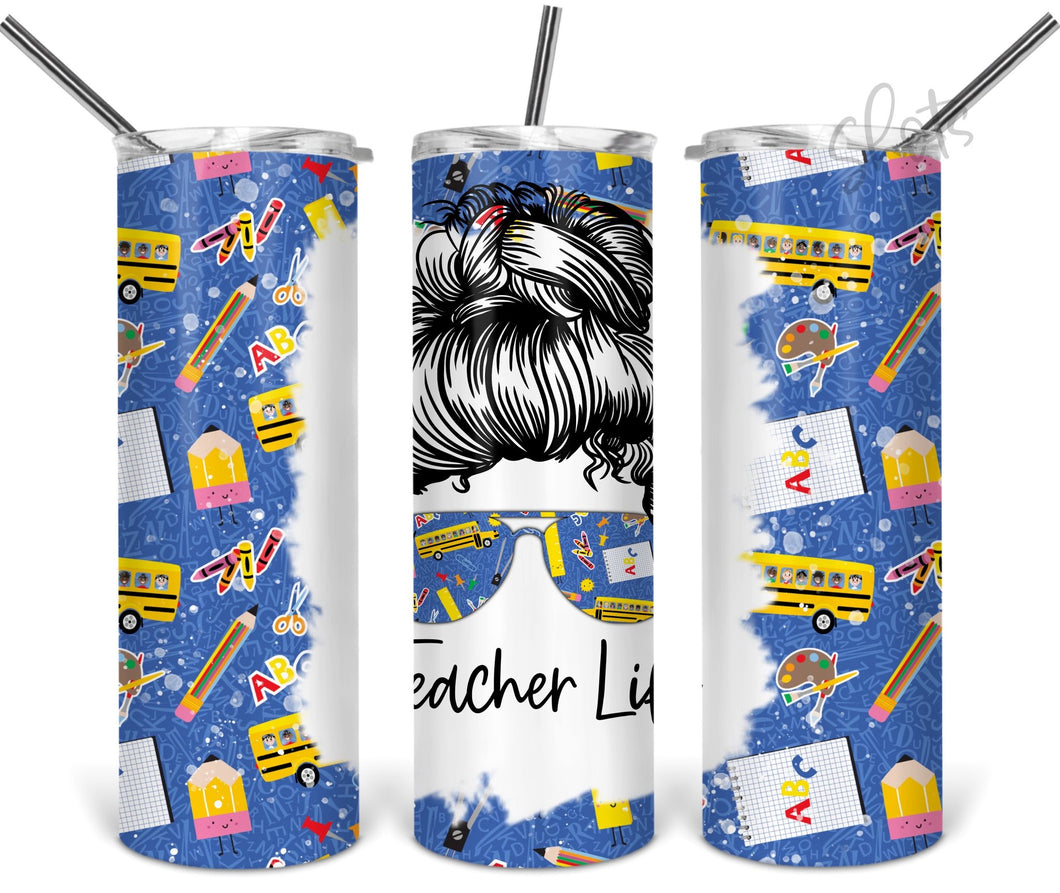 Teacher life sublimation tumbler