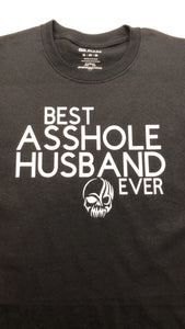 Best asshole husband ever t shirt