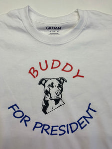Buddy for president shirt