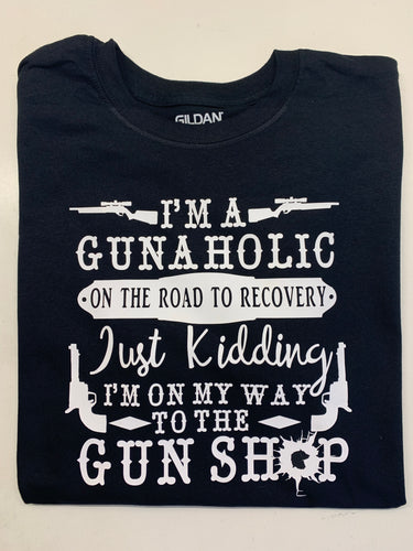 Gun lover t shirt, headed to the gun shop