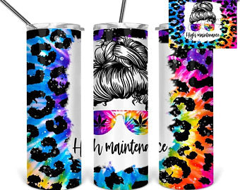 High Maintenance sublimation tumbler tie dye leopard print