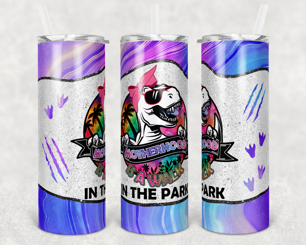 Motherhood is a walk in the park multi color tumbler