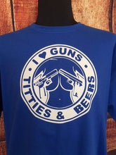 Load image into Gallery viewer, I love guns titties and beer t shirt, great gift for dad or brother/son