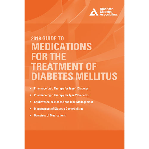 2019 Guide to Medications for the Treatment of Diabetes Mellitus