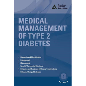 Medical Management of Type 2 Diabetes, 8th Edition