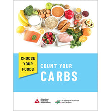 Load image into Gallery viewer, Choose Your Foods: Count Your Carbs, 4th Edition (10/Pkg)