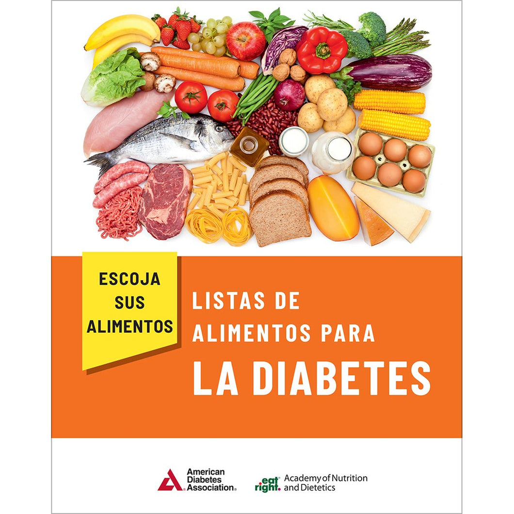 Choose Your Foods: Food Lists for Diabetes (Spanish), 5th Edition - Escoja Sus Alimentos: Listas de Alimentos para la Diabetes