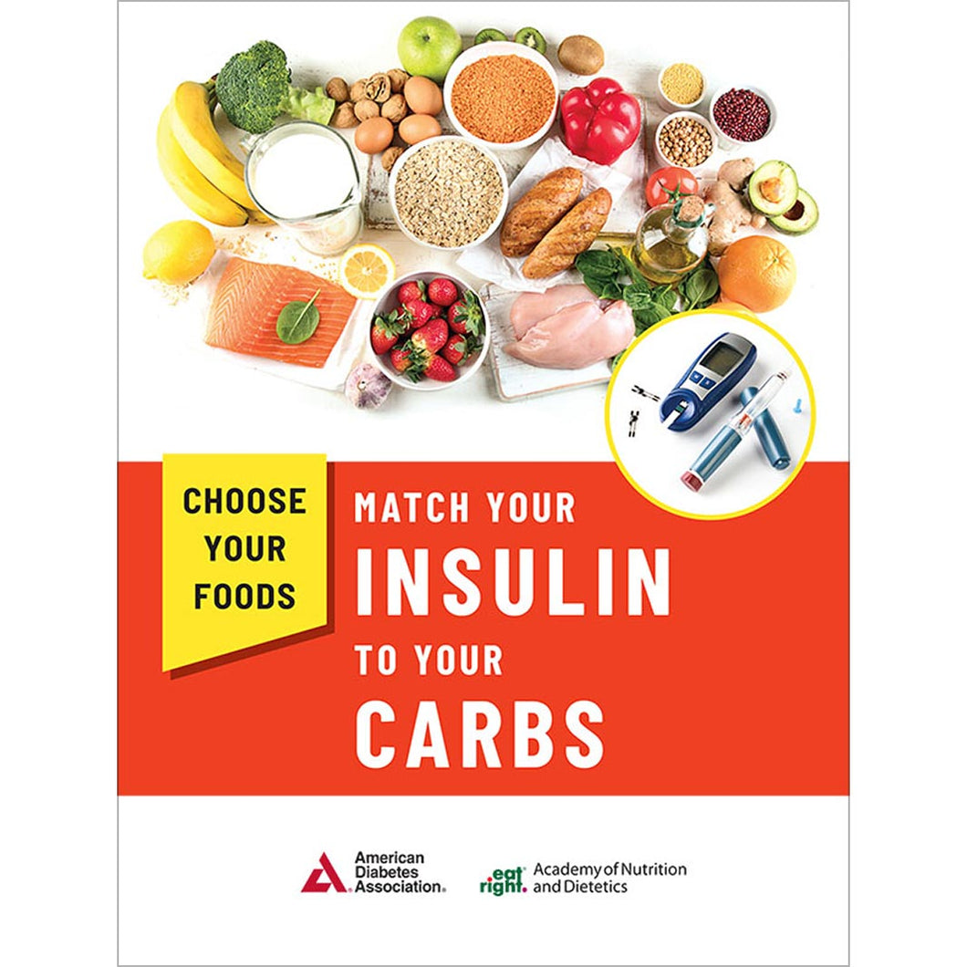 Choose Your Foods: Match Your Insulin to Your Carbs, 4th Edition (10/Pkg)