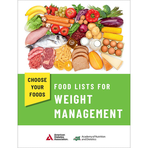 Choose Your Foods: Food Lists for Weight Management, 5th Edition