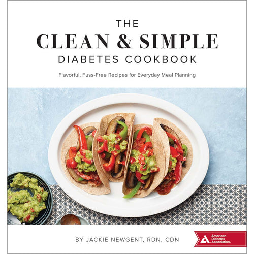 The Clean & Simple Diabetes Cookbook