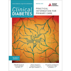 Clinical Diabetes, Volume 38, Issue 1, Winter 2020