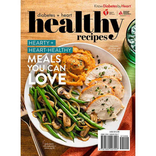 Diabetes + Heart-Healthy Recipes Bookazine