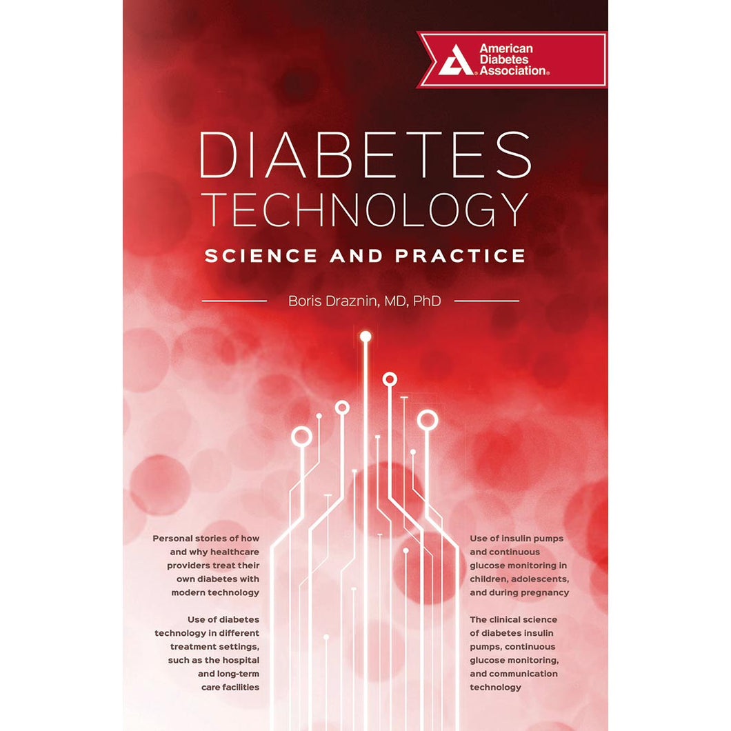 Diabetes Technology: Science and Practice