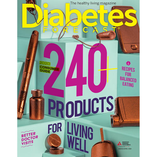 Diabetes Forecast, Volume 73, Issue 2, March/April 2020