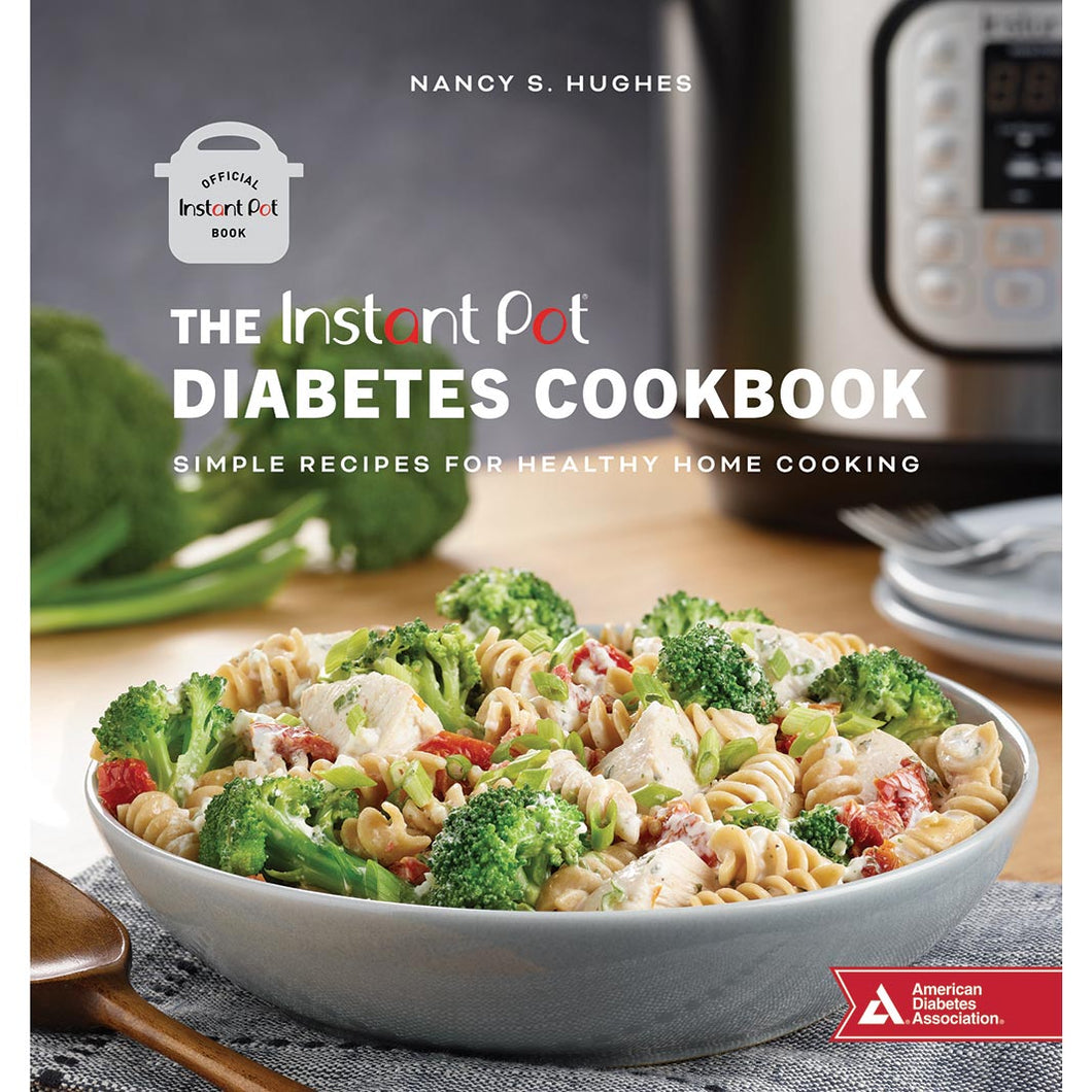 The Instant Pot Diabetes Cookbook