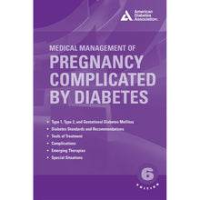 Load image into Gallery viewer, Medical Management of Pregnancy Complicated by Diabetes, 6th Edition