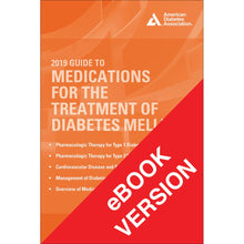Load image into Gallery viewer, 2019 Guide to Medications for the Treatment of Diabetes Mellitus