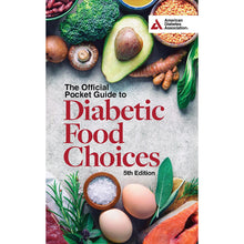 Load image into Gallery viewer, The Official Pocket Guide to Diabetic Food Choices, 5th Edition