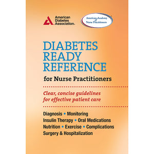 Diabetes Ready Reference for Nurse Practitioners