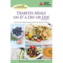 Load image into Gallery viewer, Diabetes Meals on $7 a Day or Less!, 2nd Edition