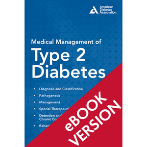 Medical Management of Type 2 Diabetes, 7th Edition